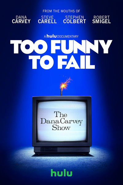 Watch Too Funny To Fail The Life Amp Death Of The Dana