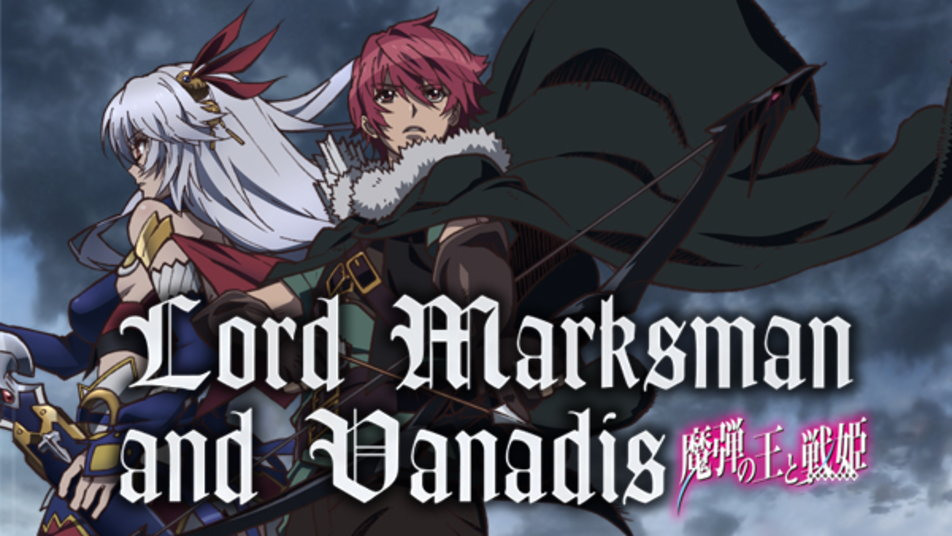 Watch Lord Marksman and Vanadis Online at Hulu